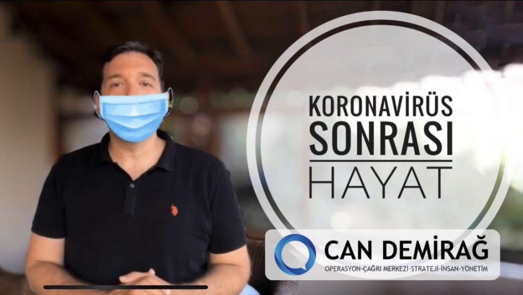 Can Demirağ Koronavirus sonrası hayat nasıl olacak