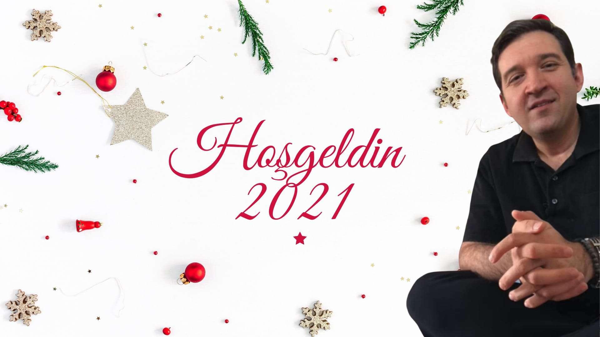 Hoşgeldin 2021 / Yeni yılınız kutlu olsun